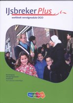IJsbreker Plus   / vervolgmodule profiel OGO / deel werkboek