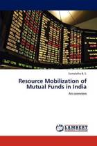 Resource Mobilization of Mutual Funds in India