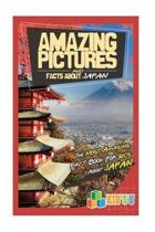 Amazing Pictures and Facts about Japan