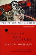 Prison Manuscripts - Socialism and its Culture
