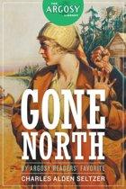 Gone North