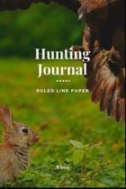 Hunting Journal - Ruled Line Paper