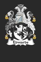 Edwards: Edwards Coat of Arms and Family Crest Notebook Journal (6 x 9 - 100 pages)