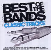 Best Of The Bands - Classics Tracks