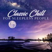 Classic Chill For Sleepless Pe