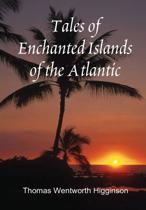 Tales of Enchanted Islands of the Atlantic