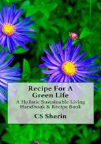 Recipe for a Green Life
