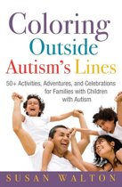 Download ebook Coloring Outside Autism's Lines the cheapest