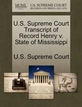 U.S. Supreme Court Transcript of Record Henry V. State of Mississippi