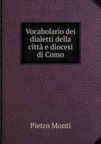 Vocabolario Dei Dialetti Della Citta E Diocesi Di Como