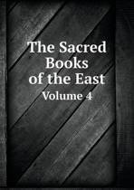 The Sacred Books of the East Volume 4
