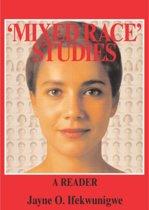 'Mixed Race' Studies