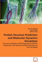 Protein Structure Prediction and Molecular Dynamics Simulation