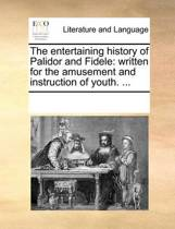 The Entertaining History of Palidor and Fidele