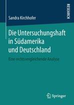 Die Untersuchungshaft in S damerika Und Deutschland