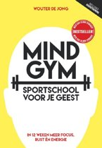 Boek cover Mindgym, sportschool voor je geest van Wouter de Jong (Paperback)