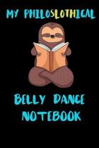 My Philoslothical Belly Dance Notebook