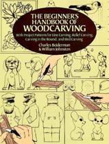 The Beginner's Handbook of Woodcarvings