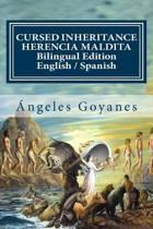 Cursed Inheritance / Herencia Maldita