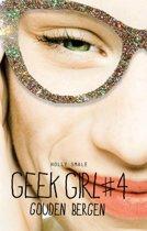 Geek Girl 4 - Gouden bergen