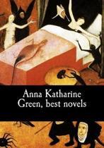 Anna Katharine Green, Best Novels