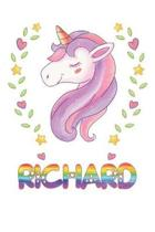 Richard: Richard Notebook Journal 6x9 Personalized Gift For Richard Unicorn Rainbow Colors Lined Paper