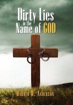 Dirty Lies in the Name of God