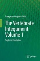 The Vertebrate IntegumentVolume 1