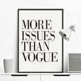 Ditto - Design Canvas Poster More Issues Than Vogue / Muurdecoratie / 40 x 30cm / A3