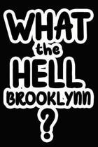 What the Hell Brooklynn?