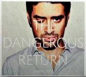 Dangerous Return