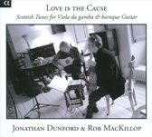Love Is The Cause-Scottish Tunes For Vio