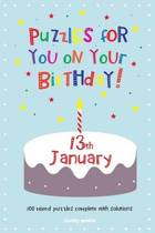Puzzles for You on Your Birthday - 13th January