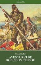 Aventures de Robinson Crusoé (Illustré)