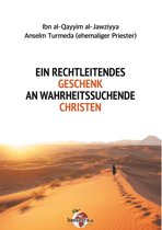 Ein rechtleitendes Geschenk an wahrheitssuchende Christen