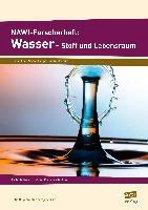 NAWI-Forscherheft: Wasser - Stoff und Lebensraum