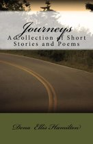 Journeys: A Collection of Short Stories and Poems