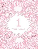 1 Year Loved