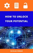 How to unlock your potential