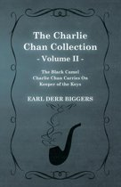 The Charlie Chan Collection - Volume II. (The Black Camel - Charlie Chan Carries On - Keeper of the Keys)