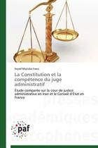 La Constitution Et La Competence Du Juge Administratif
