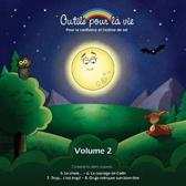 Outils Pour La Vie (Vol. 2)