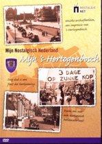Mijn Nostalgisch Nederland / 's-Hertogenbosch