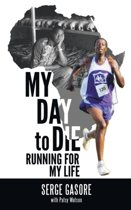 My Day to Die