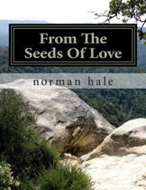 From the Seeds of Love