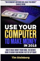 Use Your Computer to Make Money in 2018