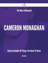 The Most-Advanced Cameron Monaghan Guide Available - 46 Things You Need To Know