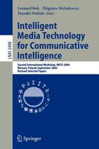 Intelligent Media Technology for Communicative Intelligence