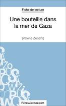 Boek cover Une bouteille dans la mer de Gaza de Valérie Zénatti (Fiche de lecture) van Fichesdelecture.Com (Onbekend)