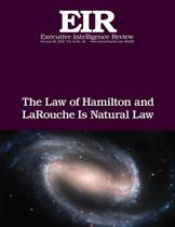 The Law of Hamilton and Larouche Is Natural Law